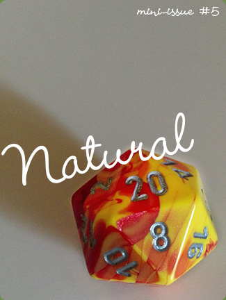 Mini-Issue #5 - Natural 20